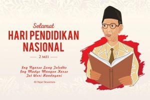 Sejarah pendidikan nasional yang diperingati setiap tanggal 2 Mei